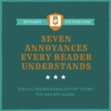 Seven Annoyances Every Reader Understands