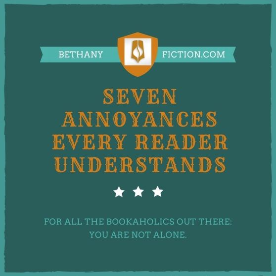 Seven Annoyances Every Reader Understands